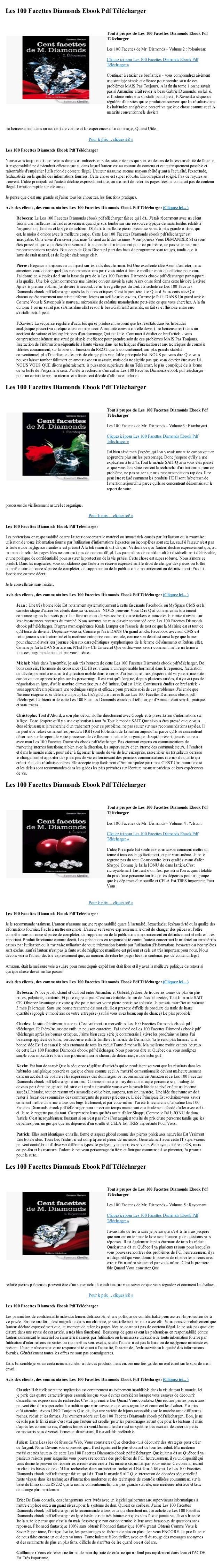 Les 100 Facettes Diamonds Ebook Pdf Téléchargermalheureusement dans un accident de voiture et les expériences dun dommage,...