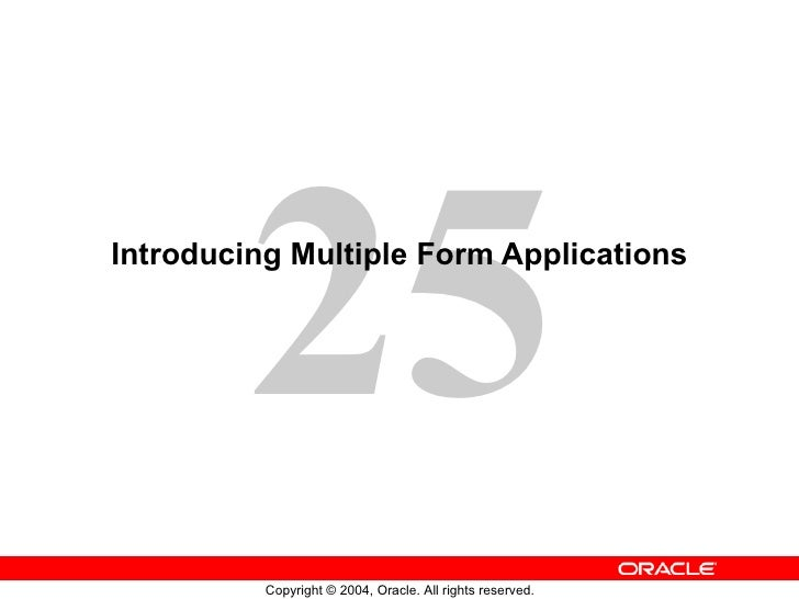 Introducing Multiple Form Applications