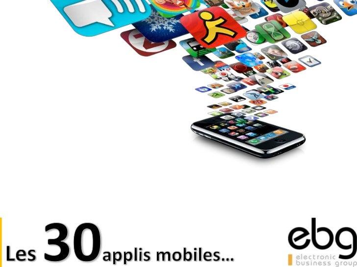 Les 30 applis mobiles