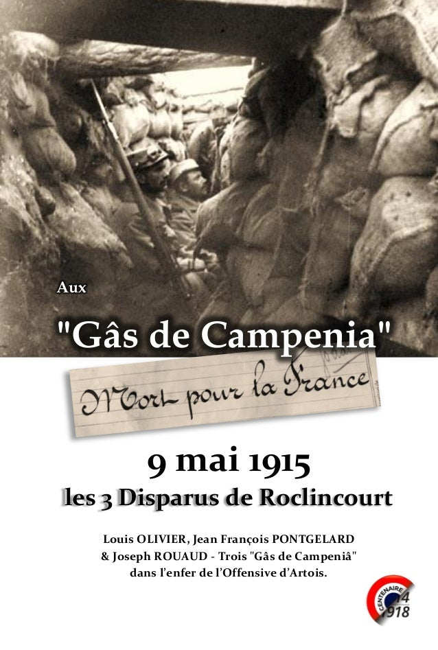 """1 Aux """"Gâs de Campenia"""" 9 mai 1915 les 3 Disparus de Roclincourt Louis OLIVIER, Jean François PONTGELARD & Joseph ROUAUD -..."""