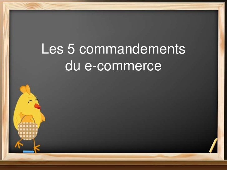 Les 5 commandements   du e-commerce