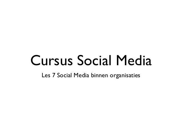 Cursus Social Media Les 7 Social Media binnen organisaties