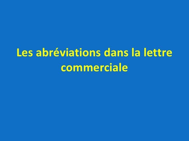Les abréviations dans la lettre commerciale