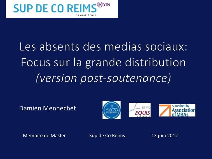 Damien Mennechet Memoire de Master   - Sup de Co Reims -   13 juin 2012