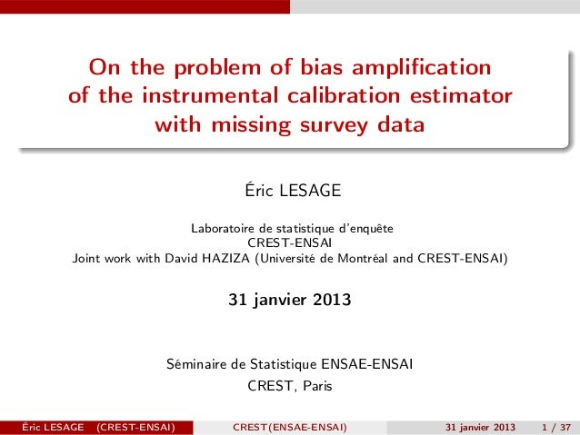 On the problem of bias amplification        of the instrumental calibration estimator                with missing survey da...