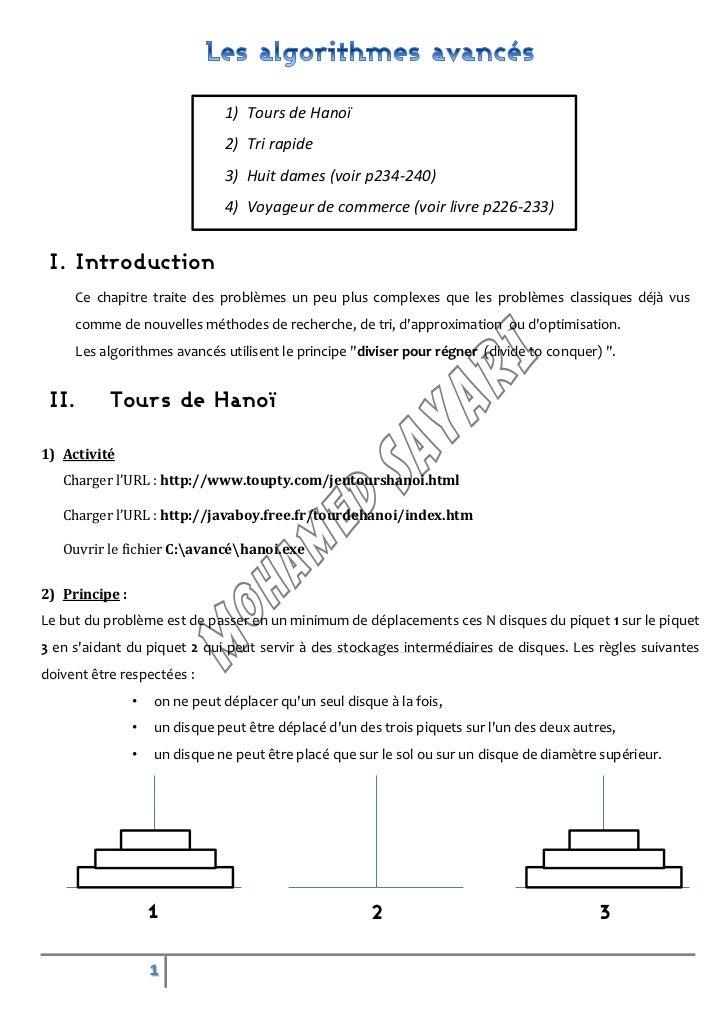 1) Tours de Hanoï                               2) Tri rapide                               3) Huit dames (voir p234-240) ...