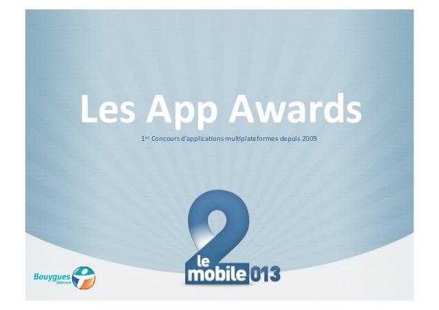 Les présentations des 15 Apps du Concours Les App Awards 2013