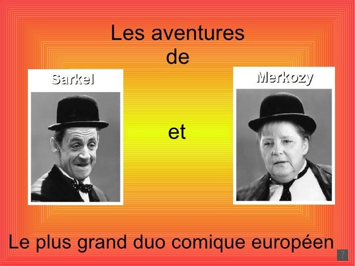 Les aventures               de                etLe plus grand duo comique européen