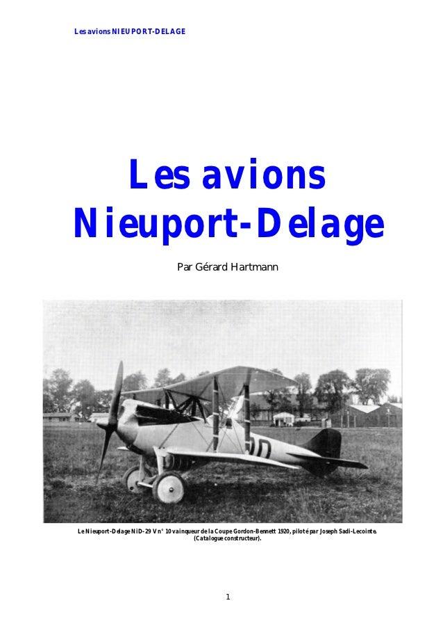 Les avions NIEUPORT-DELAGE   Les avionsNieuport-Delage                                    Par Gérard HartmannLe Nieuport-D...