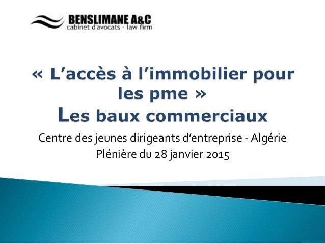 Centre des jeunes dirigeants d'entreprise - Algérie Plénière du 28 janvier 2015
