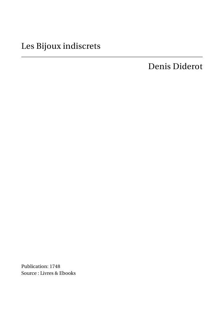 Les Bijoux indiscrets                           Denis DiderotPublication: 1748Source : Livres & Ebooks