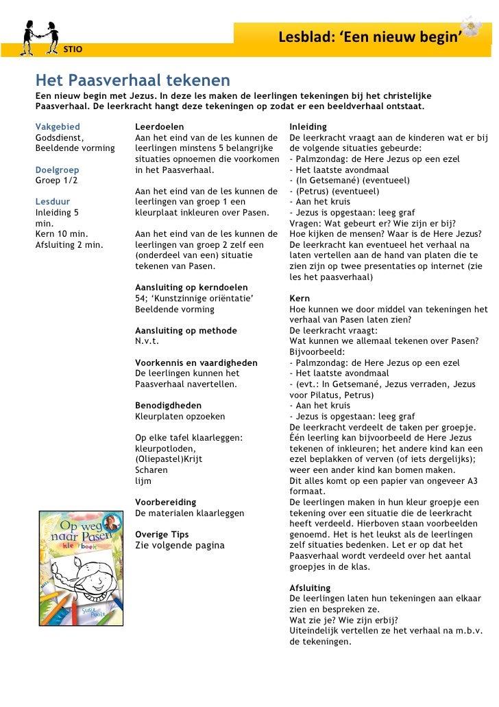 Lesblad: Een nieuw begin       STIO   Het Paasverhaal tekenen Een nieuw begin met Jezus. In deze les maken de leerlingen t...
