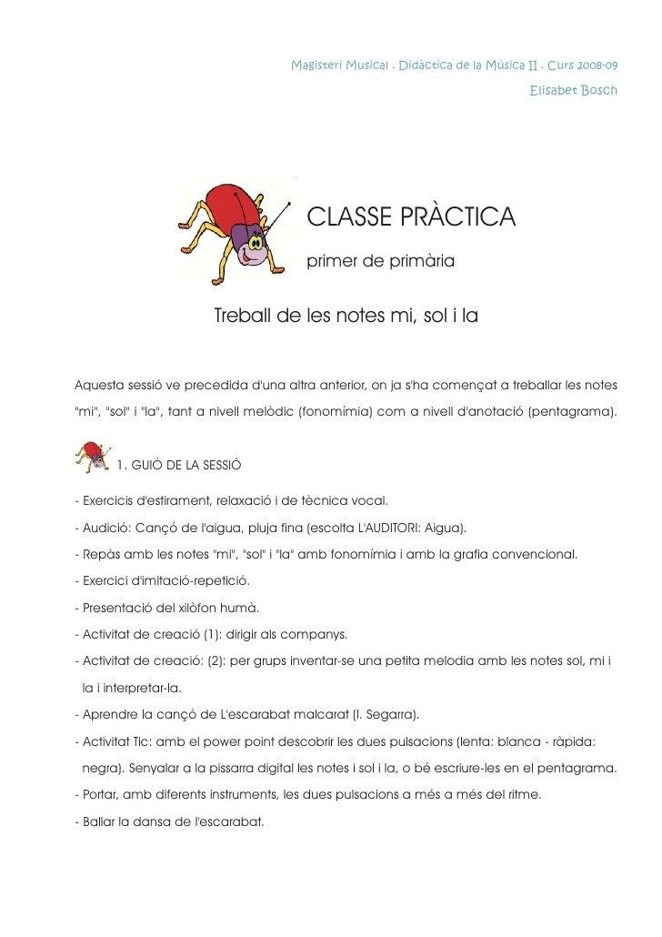 Magisteri Musical . Didàctica de la Música II . Curs 2008-09                                                              ...