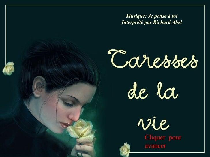 Les Caresses De La Vie (M) (R)