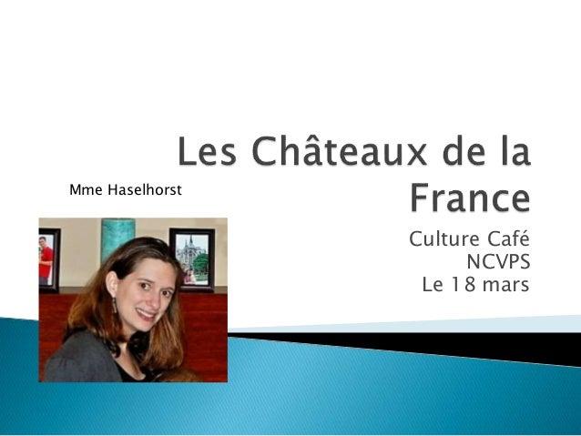 Culture Café NCVPS Le 18 mars Mme Haselhorst