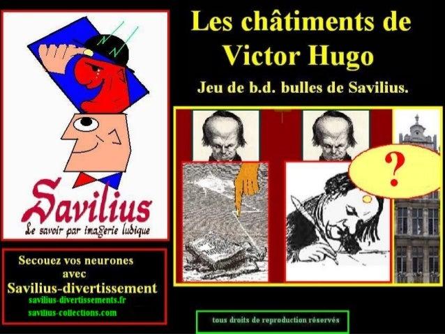 Les châtiments de Victor Hugo en jeu de bulles