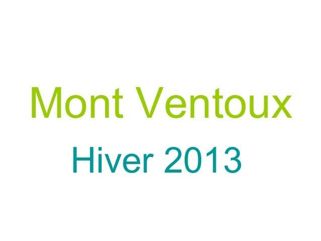 Mont Ventoux Hiver 2013