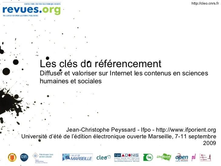 http://cleo.cnrs.fr            Les clés du référencement        Diffuser et valoriser sur Internet les contenus en science...