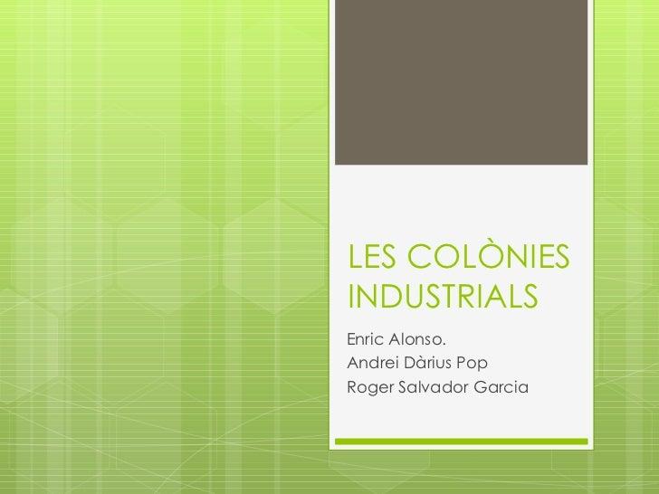 Les colònies industrials