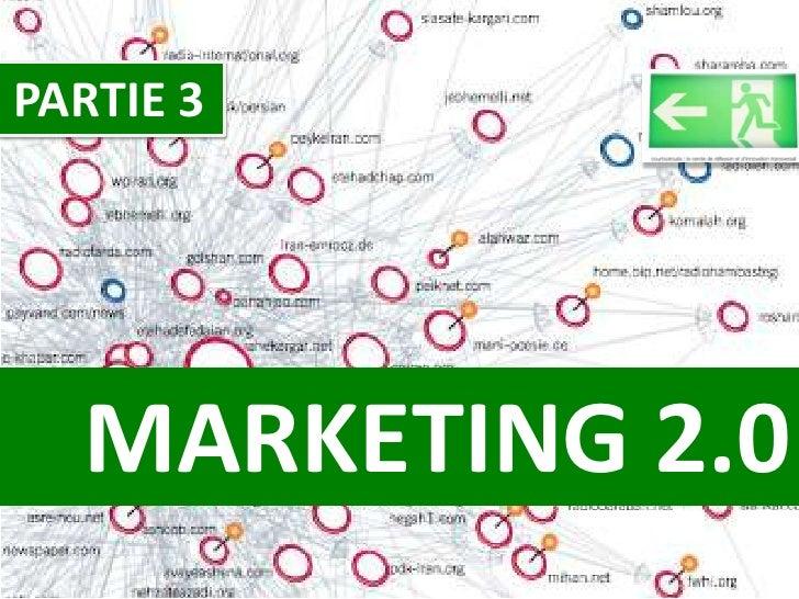 Communautés 2.0 -  Partie 3 : Marketing 2.0
