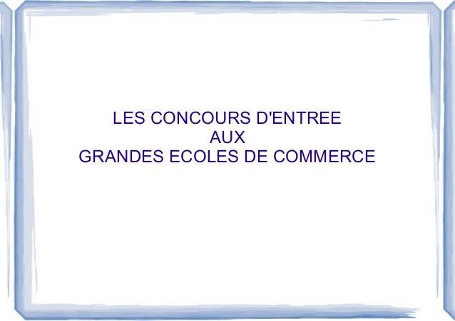 LES CONCOURS D'ENTREE  AUX  GRANDES ECOLES DE COMMERCE