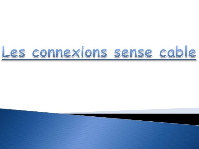 Les conexions sense cable