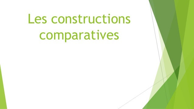 Les constructions comparatives