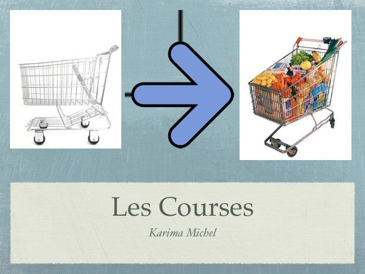Les Courses  Karima Michel