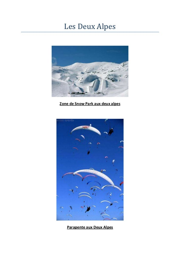 Les Deux AlpesZone de Snow Park aux deux alpes   Parapente aux Deux Alpes