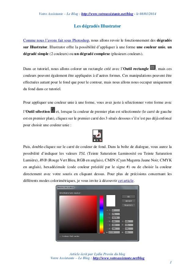 Votre Assistante – Le Blog : http://www.votreassistante.net/blog - le 08/01/2014  Les dégradés Illustrator Comme nous l'av...