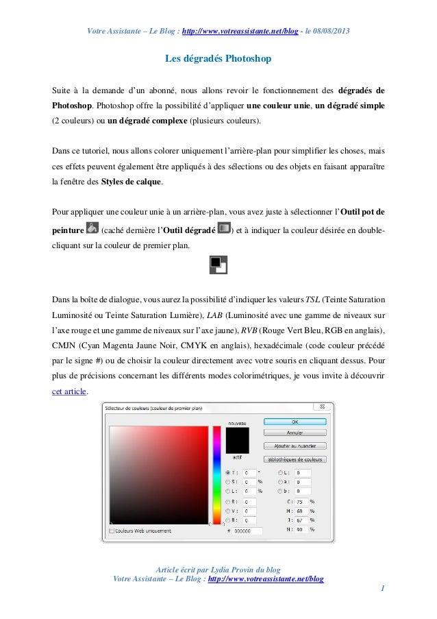 Votre Assistante – Le Blog : http://www.votreassistante.net/blog - le 08/08/2013  Les dégradés Photoshop Suite à la demand...