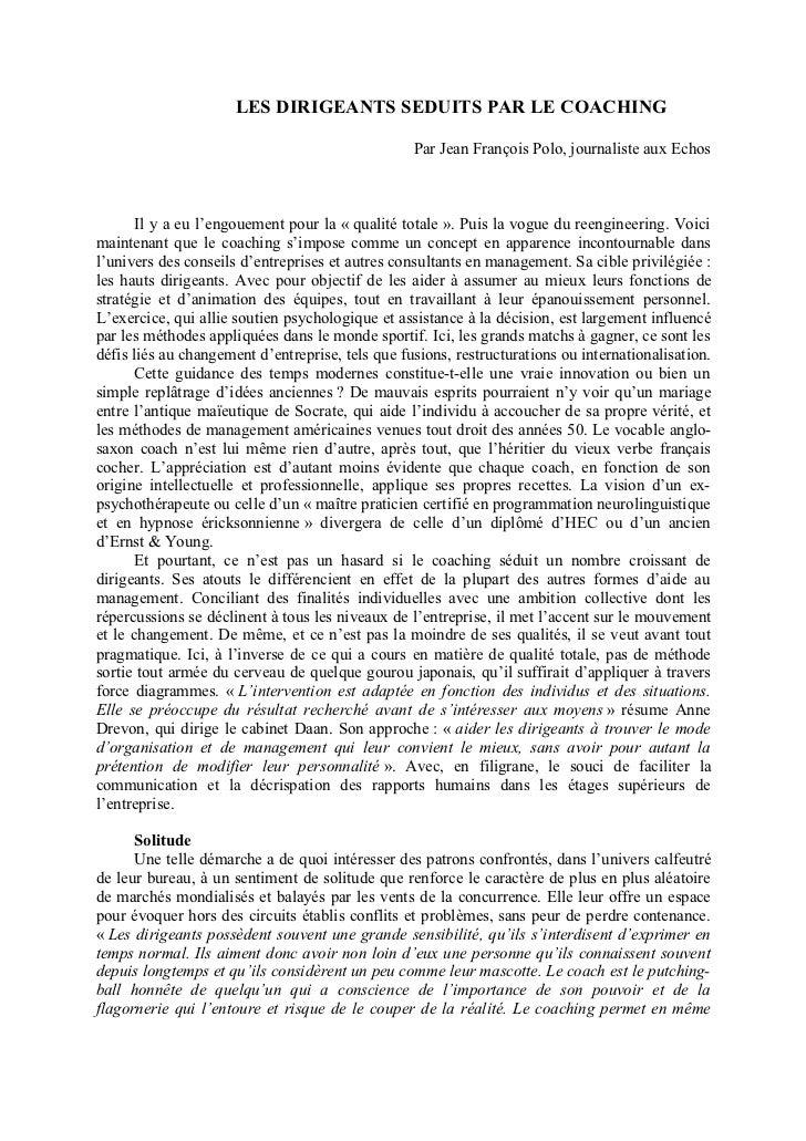 LES DIRIGEANTS SEDUITS PAR LE COACHING                                                  Par Jean François Polo, journalist...
