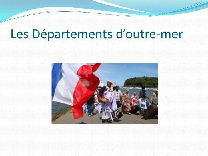 Les Départements d'outre-mer