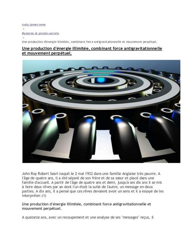 rusty james news > Mysteres et projets secrets > Une production d'énergie illimitée, combinant force antigravitationnelle ...