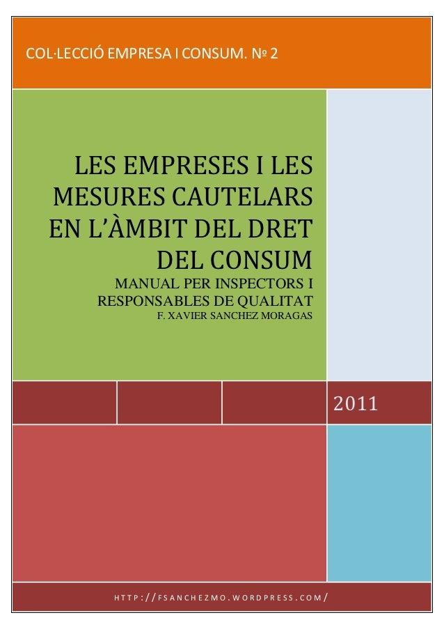 Les empreses i les mesures cautelars en l'àmbit del dret del consum