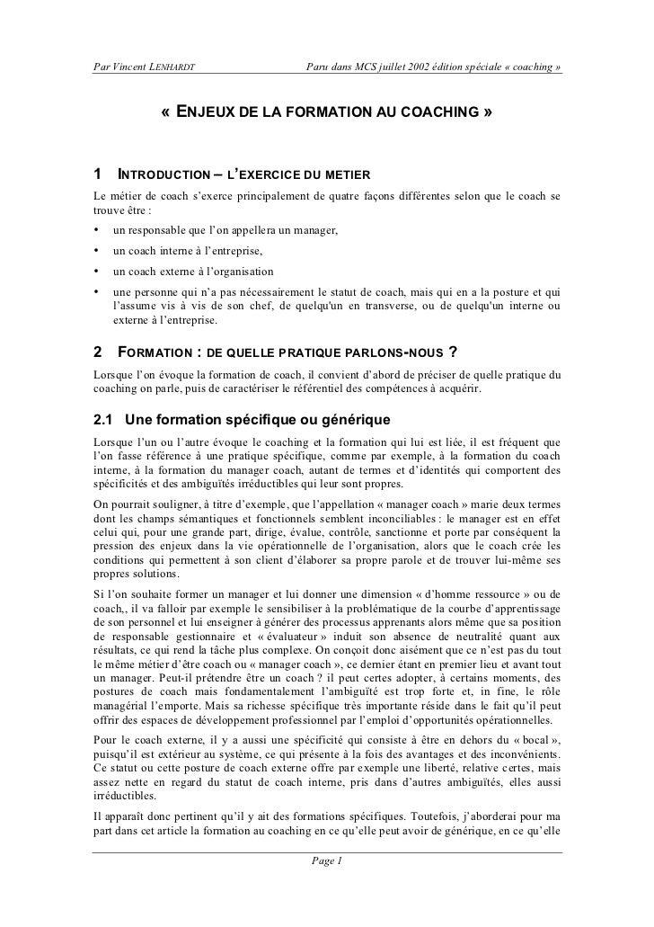 Par Vincent LENHARDT                         Paru dans MCS juillet 2002 édition spéciale « coaching »              « ENJEU...