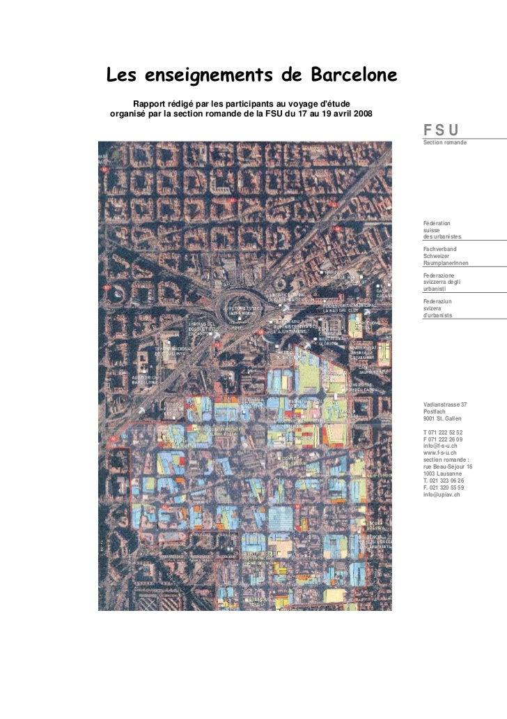 Les enseignements de Barcelone     Rapport rédigé par les participants au voyage détudeorganisé par la section romande de ...
