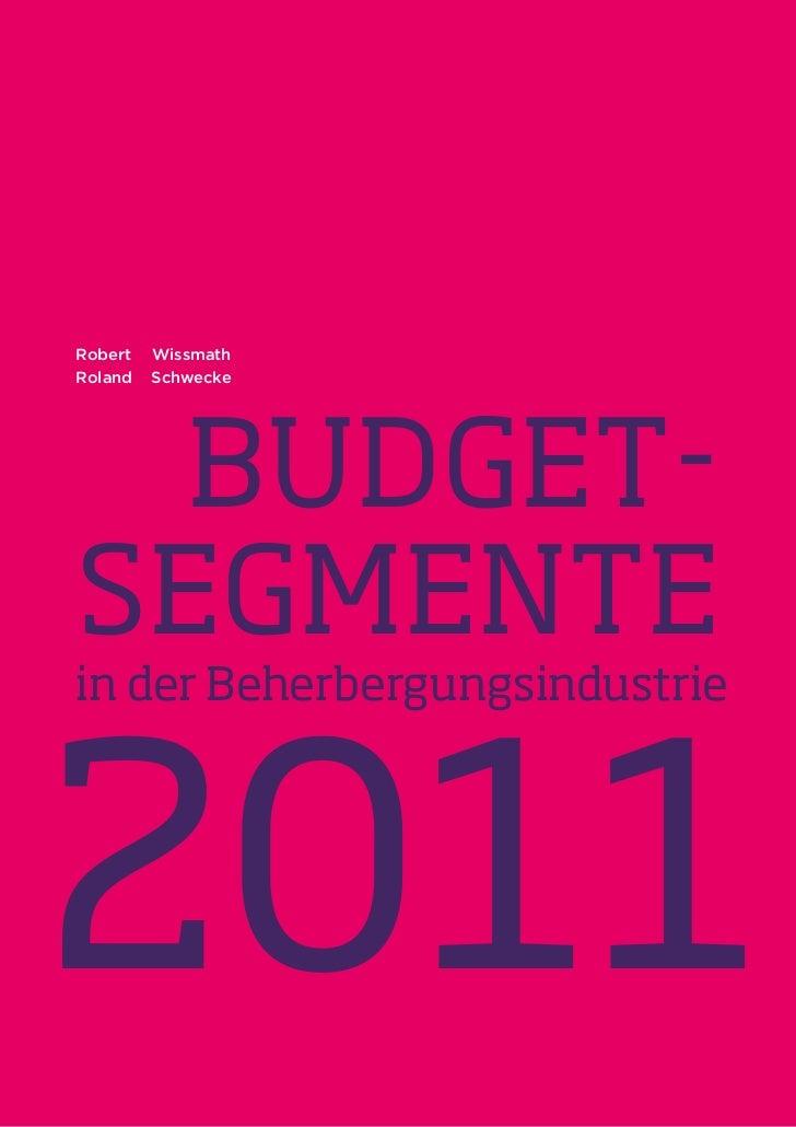 Robert   WissmathRoland   Schwecke  Budget-segmentein der Beherbergungsindustrie2011                            1