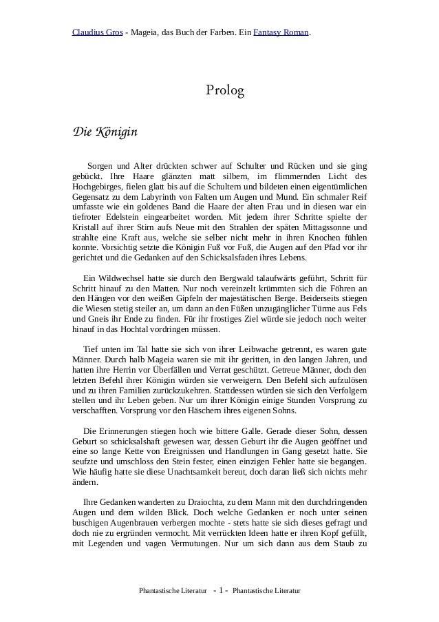 Claudius Gros - Mageia, das Buch der Farben. Ein Fantasy Roman. Prolog DieKönigin Sorgen und Alter drückten schwer auf Sc...