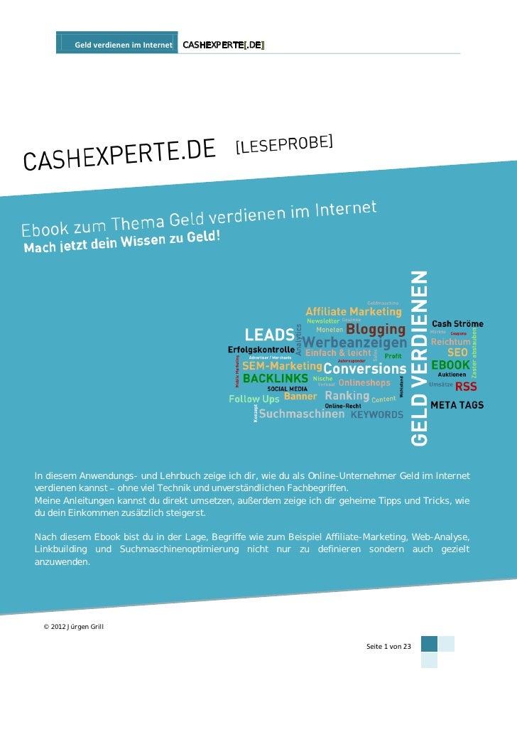 Geld verdienen im Internet   CASHEXPERTE[.DE]In diesem Anwendungs- und Lehrbuch zeige ich dir, wie du als Online-Unternehm...