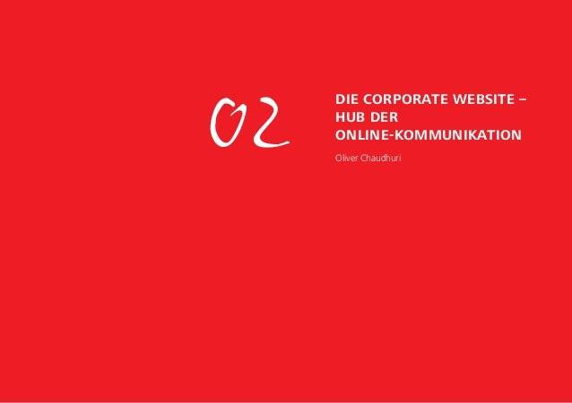 02 Die Corporate Website – Hub der Online-Kommunikation Oliver Chaudhuri