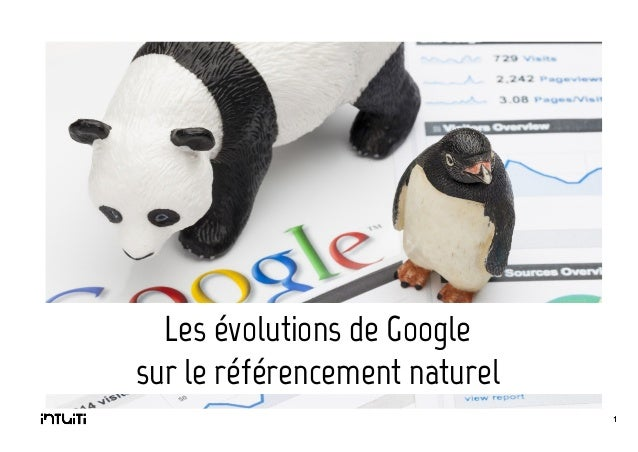 Les évolutions de Google sur le référencement naturel 1