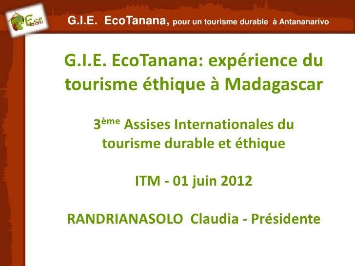 G.I.E. EcoTanana, pour un tourisme durable   à AntananarivoG.I.E. EcoTanana: expérience dutourisme éthique à Madagascar   ...