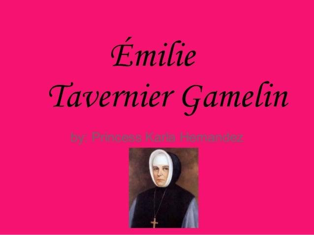 ÉmilieTavernier Gamelinby: Princess Karla Hernandez