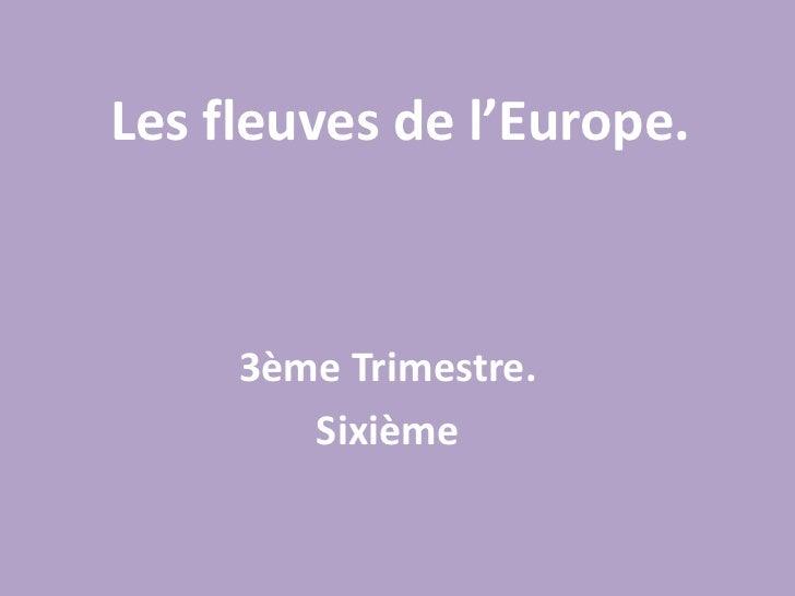 Les fleuves de l'europe