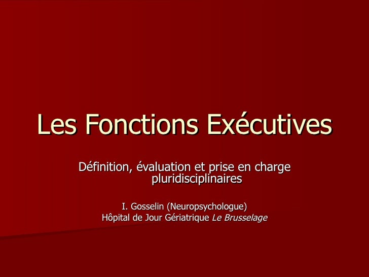 Les Fonctions Exécutives2