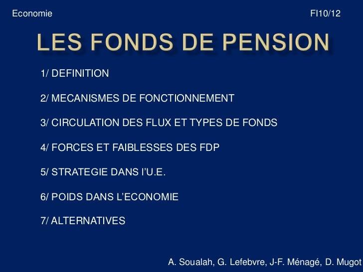 Economie                                                         FI10/12     1/ DEFINITION     2/ MECANISMES DE FONCTIONNE...