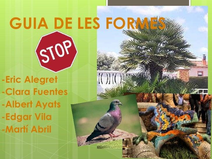 GUIA DE LES FORMES-Eric Alegret-Clara Fuentes-Albert Ayats-Edgar Vila-Martí Abril