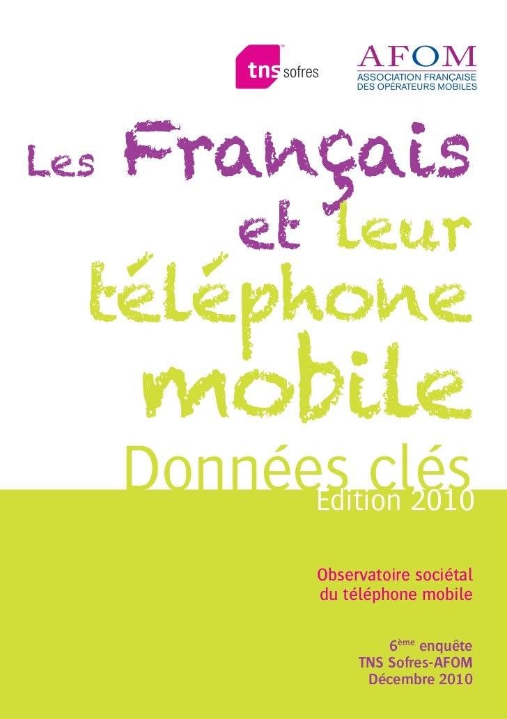 Les francais et leurs telephones mobiles - AFOM Decembre 2010