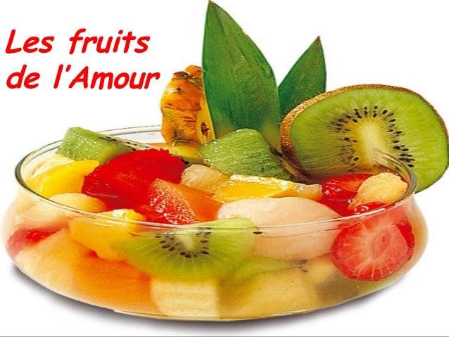 Les fruits de l'Amour
